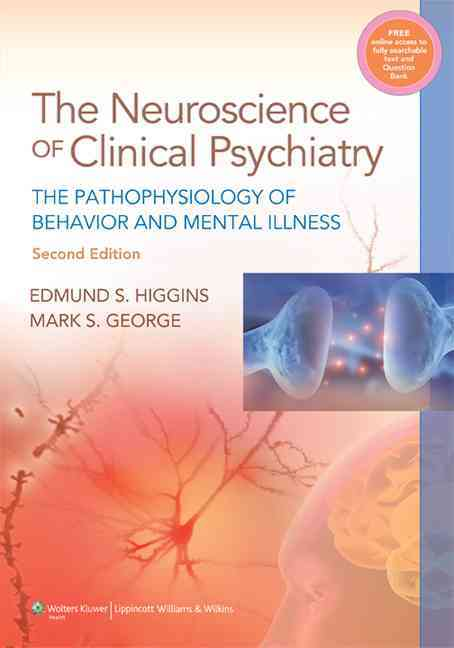 Neuroscience of Clinical Psychiatry By Higgins, Edmund S.