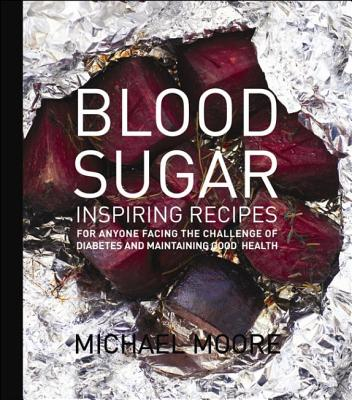 Blood Sugar By Moore, Michael
